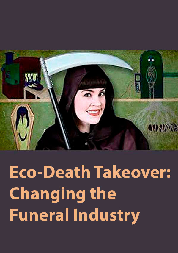 cartel Eco-Death Takeover: Changing the Funeral Industry