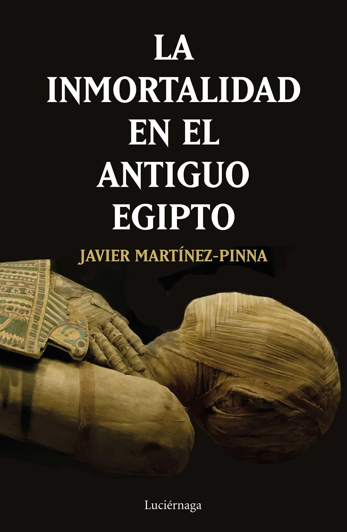 portada La inmortalidad en el antiguo Egipto