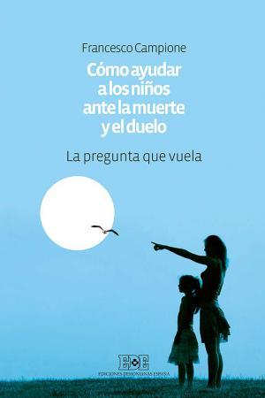 portada Cómo ayudar a los niños ante la muerte y el duelo