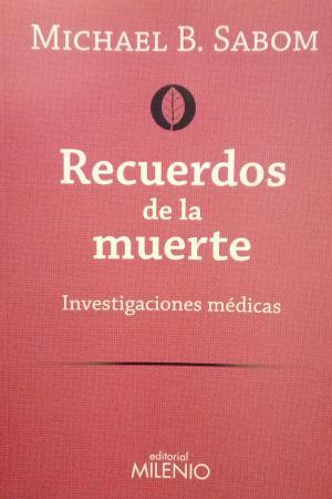 portada Recuerdos de la muerte. Investigaciones médicas